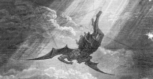In this Gustave Dore engraving from Milton's Paradise Lost,Satan, the Fallen Angel, is flung from Heaven and nears the confines of the Earth on his way to Hell